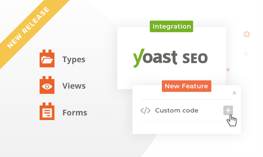 Types, Views and Forms with Yoast SEO Compatibility and Custom Code Support