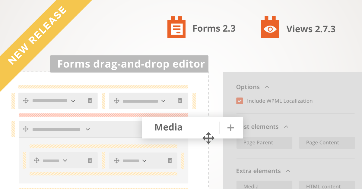 Forms 2 3 and Views 2 7 3 bring drag-and-drop form editor and more